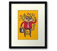 Big Boss - No Stress Framed Print