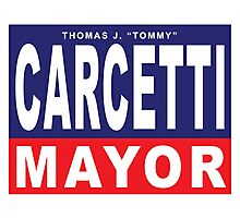 Carcetti for Mayor Photographic Print
