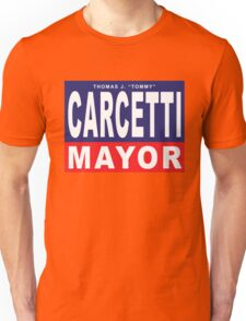 Carcetti for Mayor Unisex T-Shirt