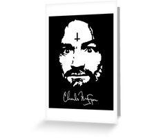 Charles Manson - Signature - Manson Family  Greeting Card