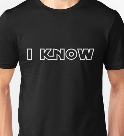 "Star Wars - Leia and Han ""I know."" Unisex T-Shirt"