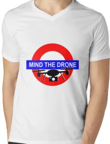 Mind the Drone Mens V-Neck T-Shirt