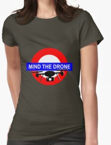 Mind the Drone T-Shirt