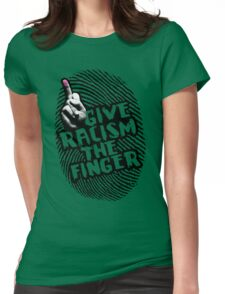 Give Racism The Finger - Green Womens Fitted T-Shirt