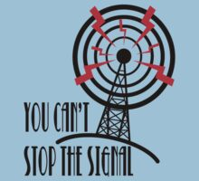 Cant Stop the Signal - Alternative by ThunderArtwork