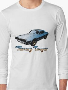 67 Mercury Cougar Long Sleeve T-Shirt