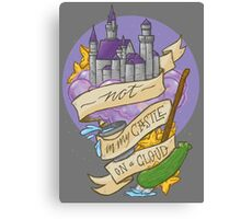 Not in my castle on a cloud Canvas Print