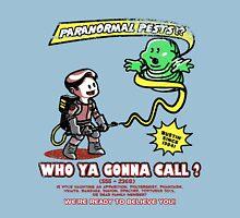 Paranormal Pest Exterminators Unisex T-Shirt