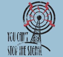 Cant Stop the Signal - Faded by ThunderArtwork