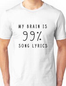 My Brain is Song Lyrics Unisex T-Shirt