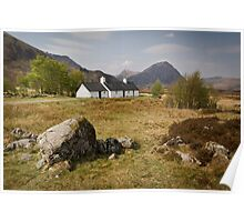 Blackrock Cottage Nestles in the Shadow of Buachaille Etive Mor Poster