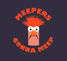 Meepers Gonna Meep T-Shirt