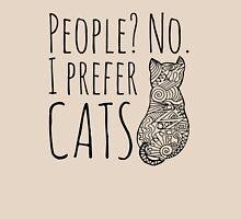 people? no. I prefer CATS #2 T-Shirt