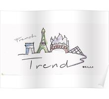 The French Trend Paris  Poster