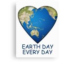 Earth Day . . . Every Day Canvas Print
