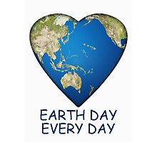 Earth Day . . . Every Day Photographic Print