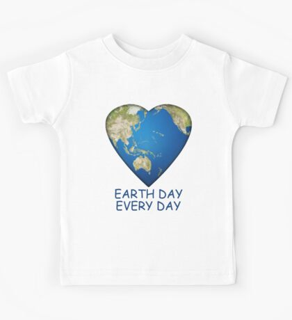 Earth Day . . . Every Day Kids Tee
