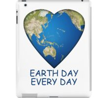 Earth Day . . . Every Day iPad Case/Skin