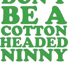 Cotton Headed by ClassyThreads