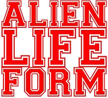 Alien Life Form T Shirt and Hoodie by zandosfactry