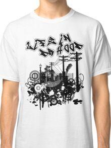 Life in Da Hood Classic T-Shirt