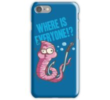 Where is Everyone iPhone Case/Skin