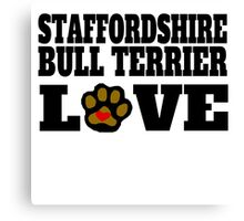 Staffordshire Bull Terrier Love Canvas Print