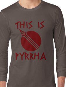 THIS IS PYRRHA - RWBY  Long Sleeve T-Shirt