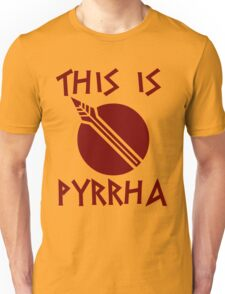 THIS IS PYRRHA - RWBY  Unisex T-Shirt
