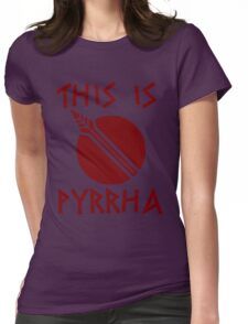 THIS IS PYRRHA - RWBY  Womens Fitted T-Shirt