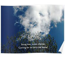 Swing Low, Sweet Chariot! - Unframed Poster