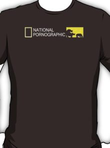 NATIONAL PORNOGRAPHIC T-Shirt