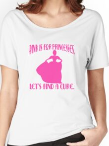 Pink is for Princesses Breast Cancer Awareness Women's Relaxed Fit T-Shirt