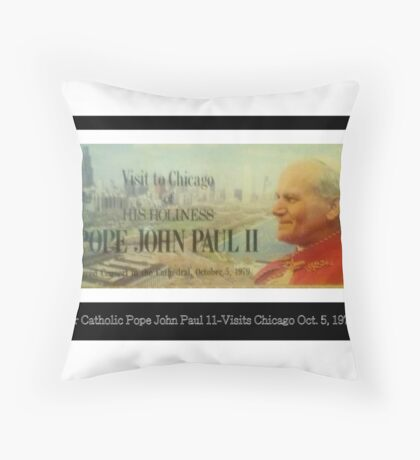 My Ticket Of Pope John in Chicago 1979 Throw Pillow