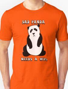 Sad Panda Needs A Hug Unisex T-Shirt