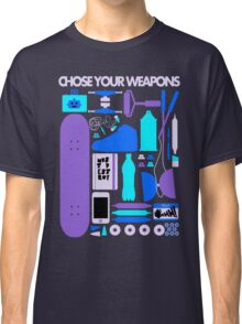 Chose Your Weapons - New Colours Classic T-Shirt