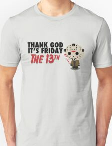 Thank God It's Friday the 13th T-Shirt