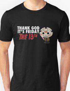 Thank God It's Friday the 13th Version 2 Unisex T-Shirt