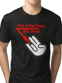 This Little Piggy Tri-blend T-Shirt