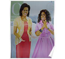 Oprah & Michelle Obama Poster