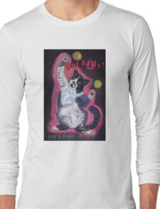 Got Balls? Juggling Cat Long Sleeve T-Shirt