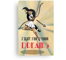 Fight for your Dreams Canvas Print