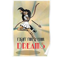 Fight for your Dreams Poster