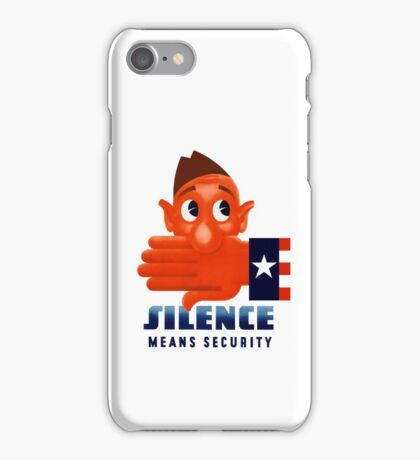 Silence Means Security -- WW2 iPhone Case/Skin