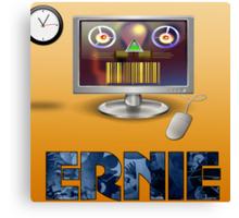 Ernie, Premium Bond picker Canvas Print
