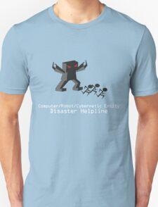 Computer/Robot/Cybernetic Entity Disaster Helpline Dark Tee T-Shirt