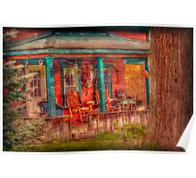 Where I come from a lotta front porch sitiin Poster