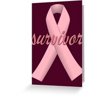 Survivor with Pink Ribbon Greeting Card