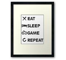 Eat Sleep GAME Repeat! Framed Print