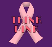 THINK PINK for Breast Cancer Awareness Women's Relaxed Fit T-Shirt
